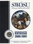 Graduate Catalog 2006-2007 by Southwestern Oklahoma State University