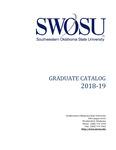 Graduate Catalog 2018-2019 by Southwestern Oklahoma State University