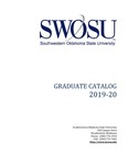 Graduate Catalog 2019-2020 by Southwestern Oklahoma State University