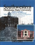 Southwestern Oklahoma State University: The First 100 Years by Jerry Nye and Joel Kendall