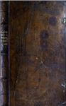A Physical Directory; Or a Translation of the Dispensatory Made By the Colledg of Physitians of London, and By Them Imposed Upon All the Apothecaries of England to Make Up Their Medicines By. And in This Third Edition is Added a Key to Galen's Method of Physick. by Nicholas Culpeper