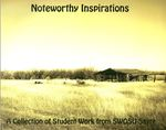 Noteworthy Inspirations: A Collection of Student Work from SWOSU-Sayre 2013