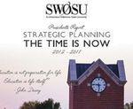 President's Strategic Planning Booklet, 2012-2017 by Southwestern Oklahoma State University