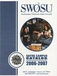 Sayre: Undergraduate Catalog 2006-2007 by Southwestern Oklahoma State University