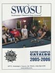 Sayre: Undergraduate Catalog 2005-2006 by Southwestern Oklahoma State University
