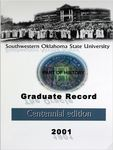 Graduate Record 2001: Centennial Edition by Southwestern Oklahoma State University