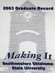 Graduate Record 2003:  Making It