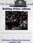 Graduate Record 2007: Bulldog Prints Edition by Southwestern Oklahoma State University