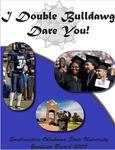 Graduate Record 2009:  I Double Bulldawg Dare You!